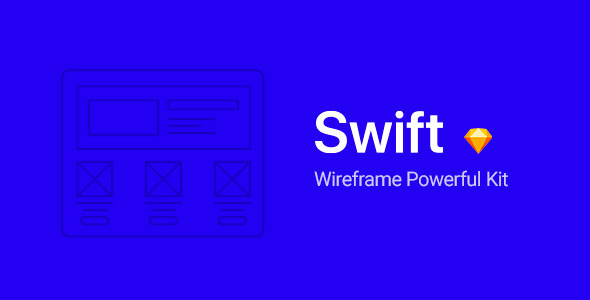 [Free Download] Swift – Wireframe Powerful Kit for Sketch (Nulled) [Latest Version]