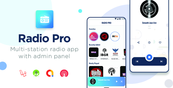 [Free Download] Radio Pro | Multi-station Radio App with Admin  Panel (Nulled) [Latest Version]