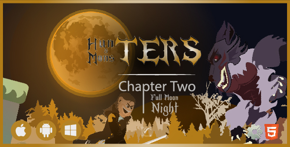 [Free Download] Hunters & Monsters: Full Moon Night • HTML5 + C2 Game • Ch. Two (Nulled) [Latest Version]