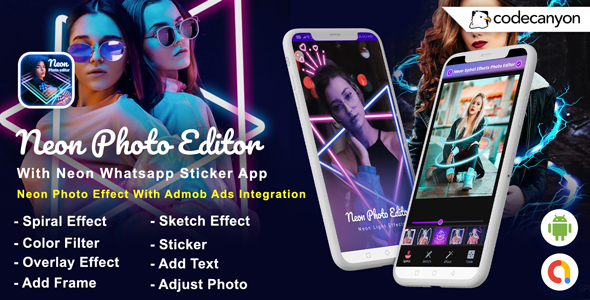[Free Download] Android Neon Photo Editor with Whatsapp Sticker – Neon Spiral Light Effect (Android 10 Supported) (Nulled) [Latest Version]