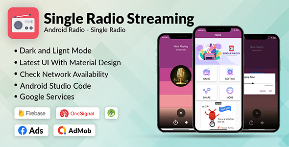 [Free Download] Single Radio App Android   Admob, Facebook, Onesignal (Nulled) [Latest Version]