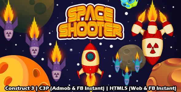 [Free Download] Space Shooter Space Game (Construct 3 | C3P | HTML5) Admob and FB Instant Ready (Nulled) [Latest Version]