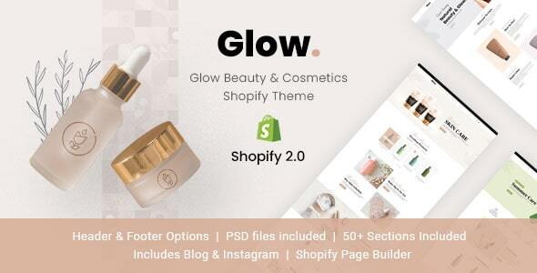 [Free Download] Glow – Beauty & Cosmetics Shopify Theme (Nulled) [Latest Version]