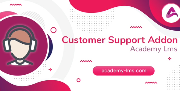 [Free Download] Academy LMS Customer Support Addon (Nulled) [Latest Version]