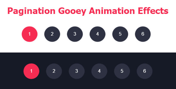 [Free Download] Pagination Gooey Animation Effects (Nulled) [Latest Version]