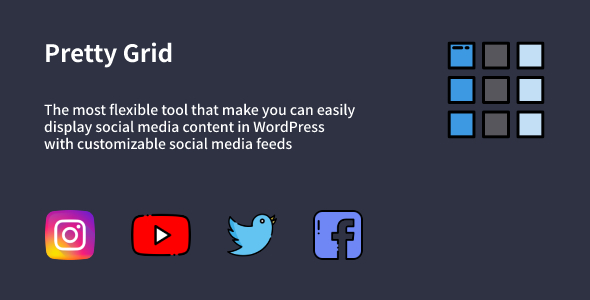 [Free Download] Pretty Grid – WordPress Social Feed Gallery Plugin (Nulled) [Latest Version]