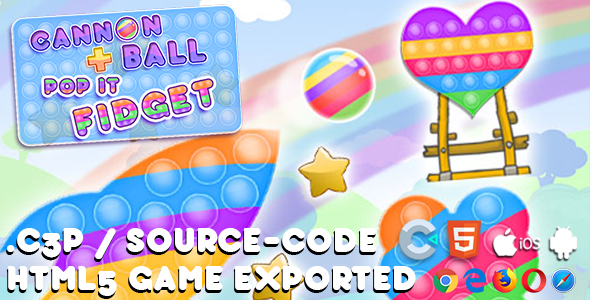 [Free Download] Cannon Ball + Pop It Fidget HTML5 Game – With Construct 3 All Source-code (Nulled) [Latest Version]